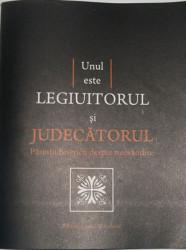 Unul este LEGIUITORUL si JUDECATORUL Parintii Bisericii despre neosandire