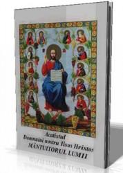 Acatistul Domnului Nostru Iisus Hristos Mantuitorul Lumii