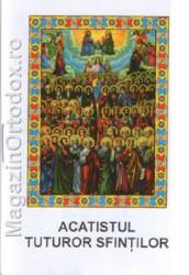 Acatistul Tuturor Sfintilor(Duminica I-a dupa Rusalii)