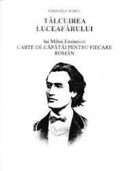 PARINTELE MARCU-TALCUIREA LUCEAFARULUI-lui Mihai Eminescu