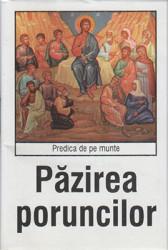 Predica de pe munte-Pazirea poruncilor