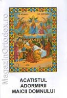 Acatistul Adormirii Maicii Domnului
