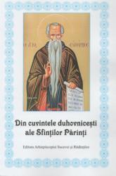 Din cuvintele duhovnicesti ale Sfintilor Parinti