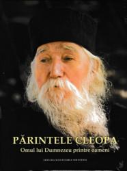 PARINTELE CLEOPA-Omul lui Dumnezeu printre oameni