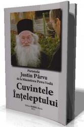 Parintele IUSTIN PARVU de la Manastirea Petru Voda-Cuvintele Inteleptului