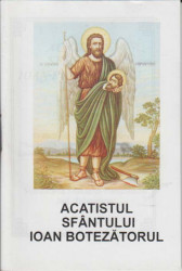 Acatistul Sfantului Ioan Botezatorul(7 ianuarie)