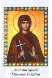 Acatistul Sfintei Mucenite Filofteia(7 decembrie)