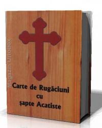Carte de rugaciuni cu sapte Acatiste (copertata)