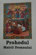 Prohodul Adormirii Maicii Domnului