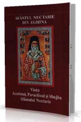 Sfantul Nectarie din Eghina - Viata, Acatistul, Paraclisul si Slujba-Mare facator de minuni si grabnic ajutator