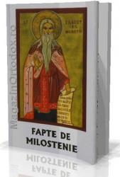 Fapte de milostenie-Antologie realizata de Prof.Elisabeta Filioreanu