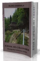 Olaru Gabriela-Jurnal de calatorie-Monografia Schitului Sihla
