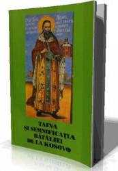 Sfantul Ierarh NICOLAE al Orhidei si Jicei Fericitul Arhimandrit JUSTIN POPOVICI-Taina si Semnificatia bataliei de la Kosovo