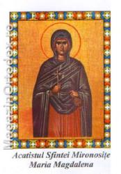 Acatistul Sfintei Mucenite Maria Magdalena-pentru boala cea rea,numita epilepsie)(22 iulie)