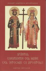 AVOCAT DIMITRIOS APOSTOLIDIS-Sfantul Constantin cel Mare cel Intocmai cu Apostolii