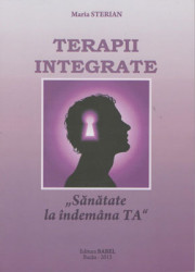 "Maria Sterian-Terapii Integrate-,,Sanatate la indemana TA """