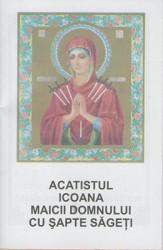 Acatistul Icoana Maicii Domnului cu Sapte Sageti