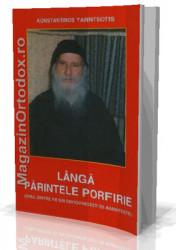 Konstantinos Yannitsiotis-Langa Parintele Porfirie(Unul dintre fii sai duhovnicesti isi aminteste)
