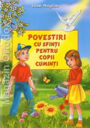 Leon Magdan-Povestiri cu sfinti pentru copii cuminti