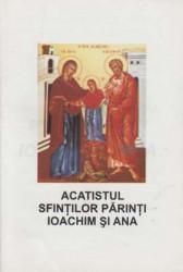 Acatistul Sfintilor Parinti Ioachim si Ana(Ajutatori pentru casatorie,pentru nastere de prunci si pentru intemeierea unui familii binecuvantate de Dumnezeu)