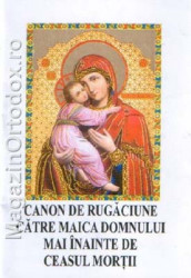 Canon de Rugaciune catre Maica Domnului