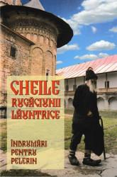 CHEILE RUGACIUNII LAUNTRICE-INDRUMARI PENTRU PELERIN