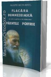 Parintele Porfirie - Flacara Dumnezeiasca