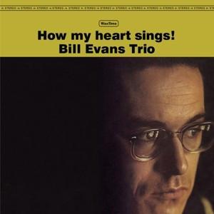 Bill Evans Trio – албум How My Heart Sings