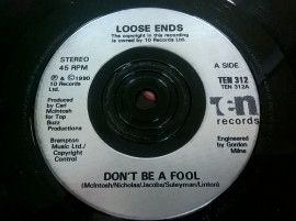 Loose Ends – сингъл Don't Be A Fool