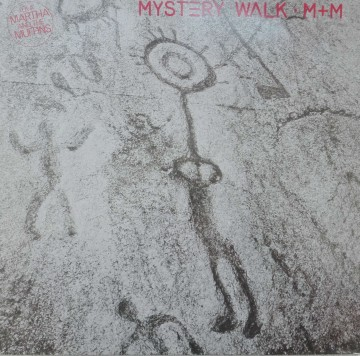 M+M (Martha and the Muffins) ‎– албум Mystery Walk