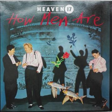 Heaven 17 – албум How Men Are