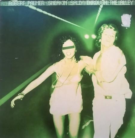 Robert Palmer – албум Sneakin' Sally Through The Alley