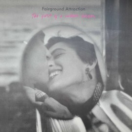 Fairground Attraction – албум The First Of A Million Kisses