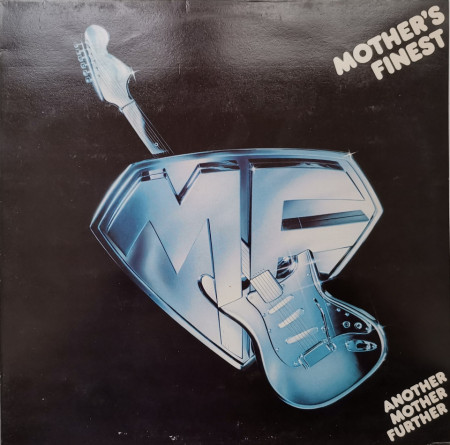 Mother's Finest – албум Another Mother Further