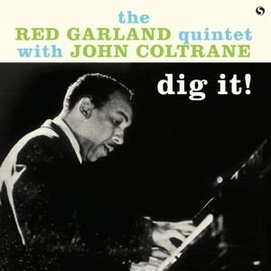 The Red Garland Quintet with John Coltrane - албум Dig it!