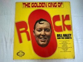 Bill Haley And The Comets – албум The Golden King Of Rock