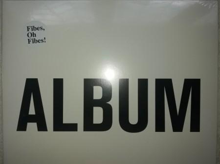 Fibes, Oh Fibes! – албум Album