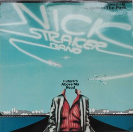 Nick Straker Band – албум Future's Above My Head