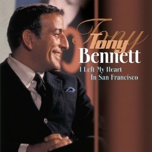 Tony Bennett ‎– албум I Left My Heart In San Francisco изображения
