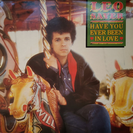 Leo Sayer ‎– албум Have You Ever Been In Love