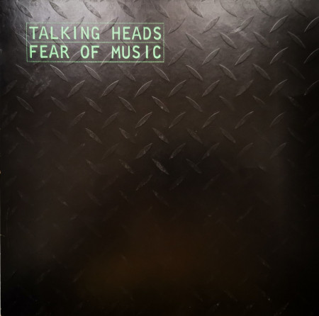 Talking Heads ‎– албум Fear Of Music