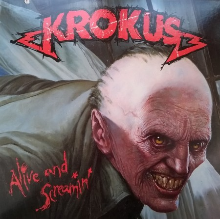 Krokus ‎– албум Alive And Screamin' изображения