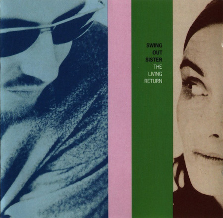 Swing Out Sister ‎– албум The Living Return (CD)