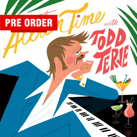 Todd Terje ‎– албум It's Album Time
