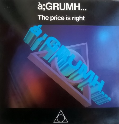à;GRUMH... сингъл – The Price Is Right