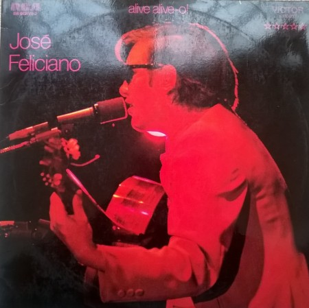 José Feliciano ‎– албум Alive Alive-o! Live At London Palladium изображения