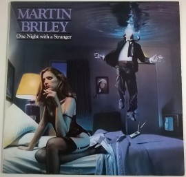 Martin Briley – албум One Night With A Stranger