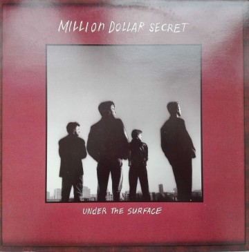 Million Dollar Secret – албум Under The Surface