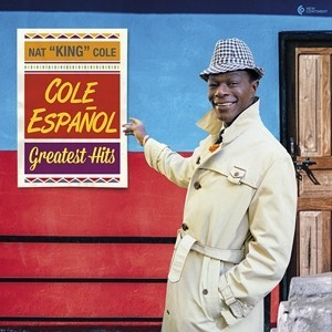 Nat King Cole - албум Cole Espanol (Greatest Hits)