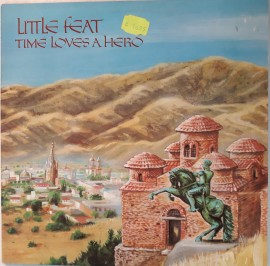 Little Feat ‎– албум Time Loves A Hero изображения
